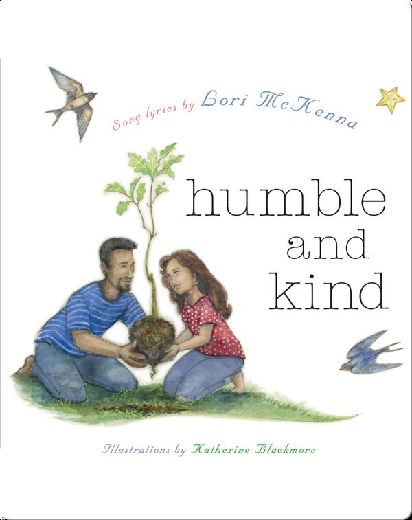 Humble and Kind