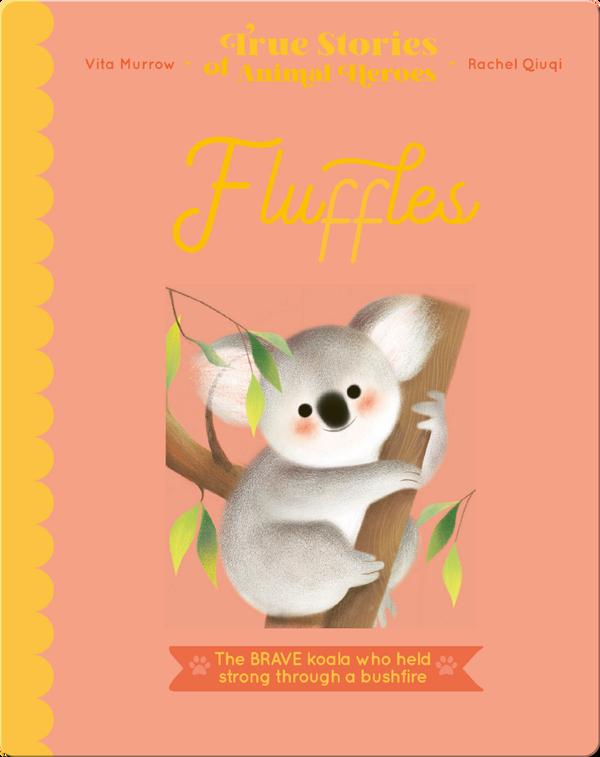 True Stories of Animal Heroes: Fluffles
