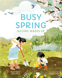 Busy Spring: Nature Wakes Up