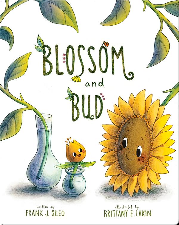 Blossum and Bud