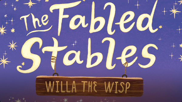 The Fabled Stables 1: Willa the Wisp