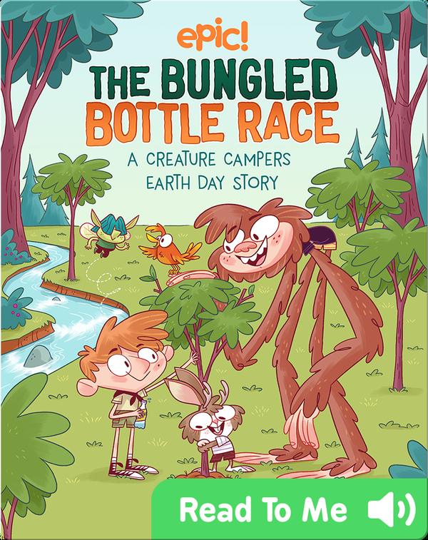 The Bungled Bottle Race: A Creature Campers Earth Day Story