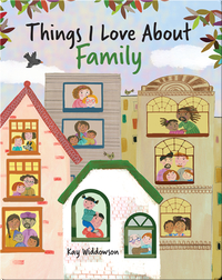 Things I Love About Family