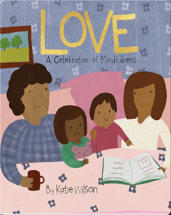 Love: A Celebration of Mindfulness