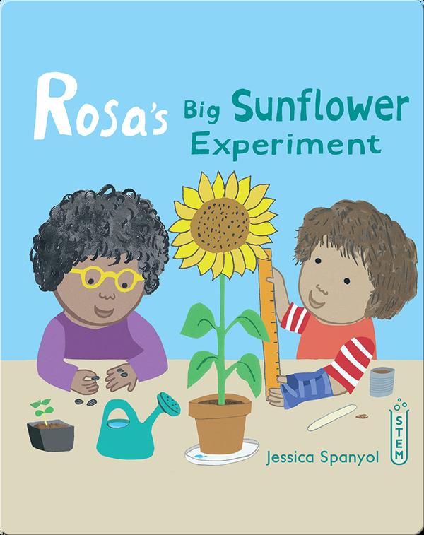 Rosa's Workshop: Rosa's Big Sunflower Experiment