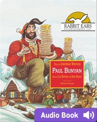 American Heroes & Legends: Paul Bunyan