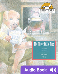 Storybook Classics: The Three Little Pigs