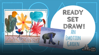 Ready Set Draw!: Paint An Emotion Garden with Cindy Derby