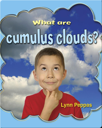 What Are Cumulus Clouds? (Clouds Close-Up)