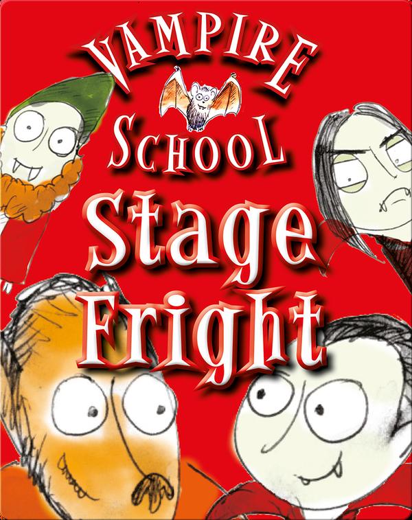 Vampire School: Stage Fright