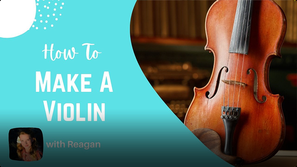 Adventure Family Journal: How to Make a Violin