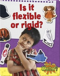 Is it Flexible or Rigid?