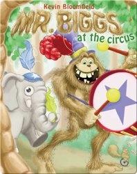 Mr. Biggs at the Circus