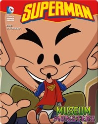 Superman: The Museum of Monsters