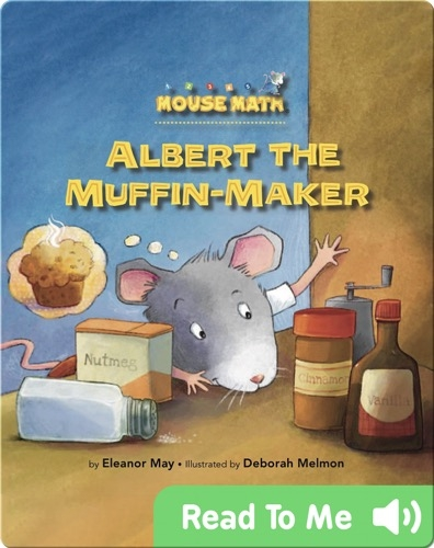 Albert The Muffin-Maker (Mouse Math)