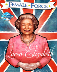 Female Force : Queen Elizabeth
