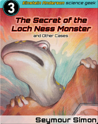 The Secret of the Loch Ness Monster and Other Cases #3