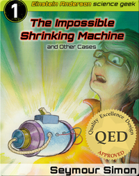 The Impossible Shrinking Machine and Other Cases