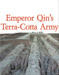 Digging Up the Past: Emperor Qin's Terra-Cotta Army