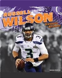 Awesome Athletes: Russell Wilson
