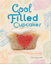 Cool Filled Cupcakes: Fun & Easy Baking Recipes for Kids!