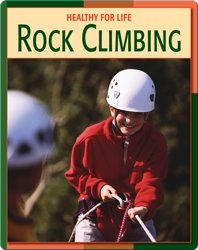 Healthy For Life: Rock Climbing
