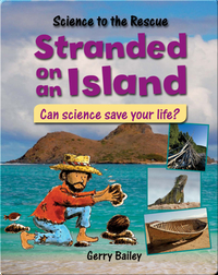 Stranded on an Island: Can Science Save Your Life?