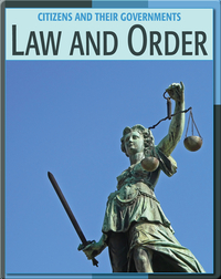 Citizens And Their Governments: Law And Order