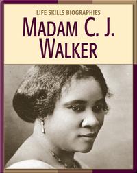 Life Skill Biographies: Madam C.J. Walker