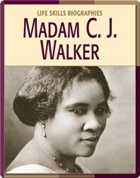 Life Skill Biographies: Madam C.J. Walker