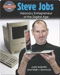 Steve Jobs: Visionary Entrepreneur of the Digital Age