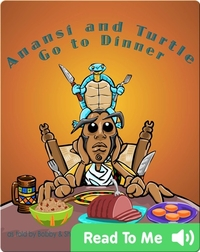 Anansi and Turtle Go to Dinner