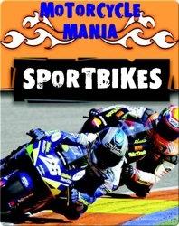Motorcycle Mania: Sportbikes