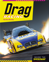 Inside the Speedway: Drag Racing