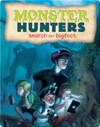 Monster Hunters Search for Bigfoot