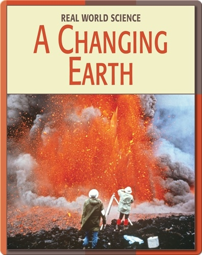 Real World Science: A Changing Earth