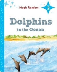 Magic Readers: Dolphins in the Ocean