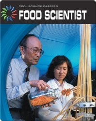 Cool Science Careers: Food Scientist