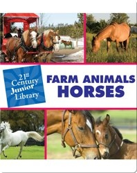 Farm Animals: Horses