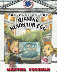 The Case Of The Missing Dinosaur Egg