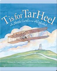 T is for TarHeel: A North Carolina Alphabet