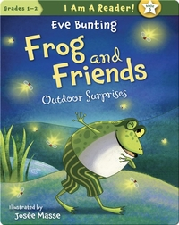 Frog and Friends: Outdoor Surprises