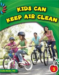 Kids Can Keep Air Clean