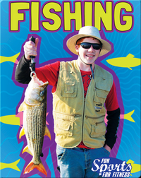 Fun Sports For Fitness: Fishing