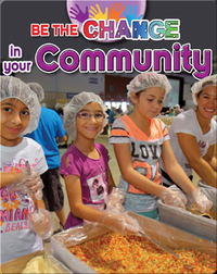 Be The Change In The Community