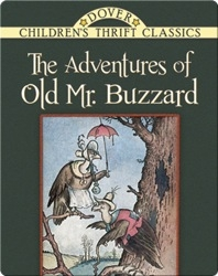 The Adventures of Old Mr. Buzzard