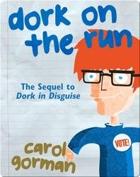 Dork on the Run
