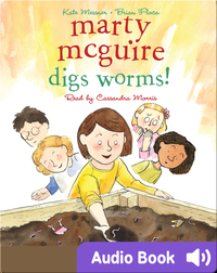 Marty McGuire Digs Worms
