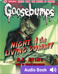 Classic Goosebumps #1: Night of the Living Dummy