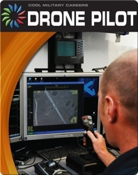 Cool Military Careers: Drone Pilot